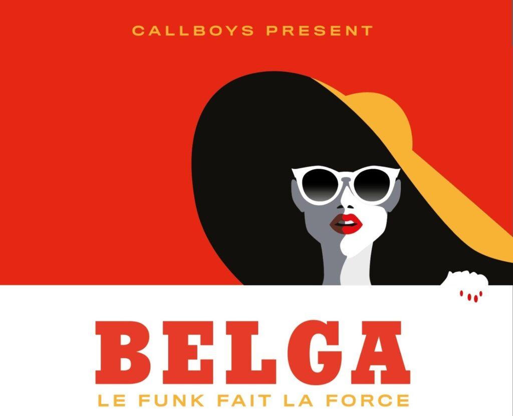Callboys present Belga - Rik Verheye - Bart Hollanders