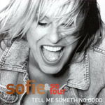 Tell me something good - Sofie & So Four