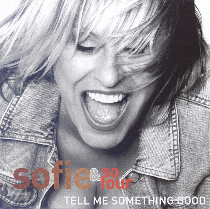 Sofie - Tell me…ething good